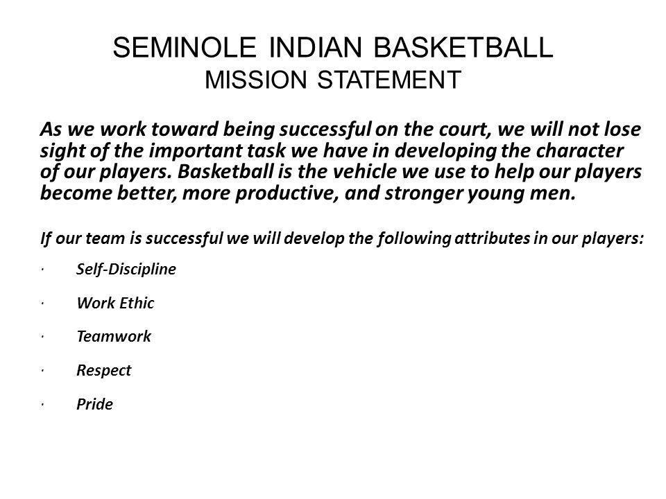 Mission Statement We will watch for teachable moments with our players.