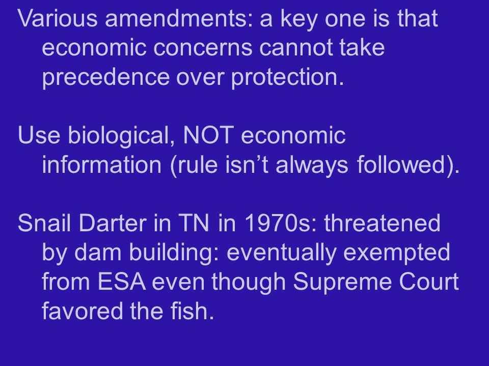 Various amendments: a key one is that economic concerns cannot take precedence over protection.
