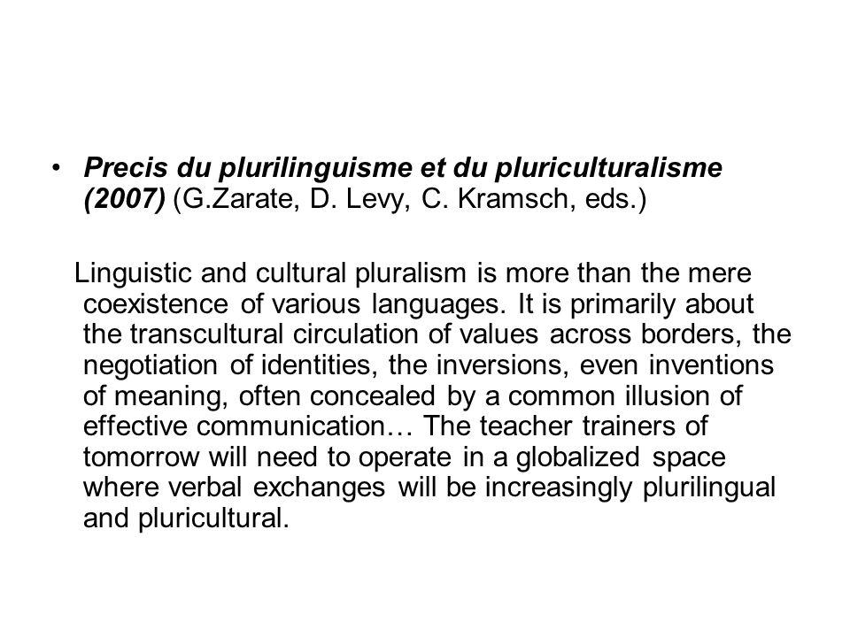 Precis du plurilinguisme et du pluriculturalisme (2007) (G.Zarate, D.