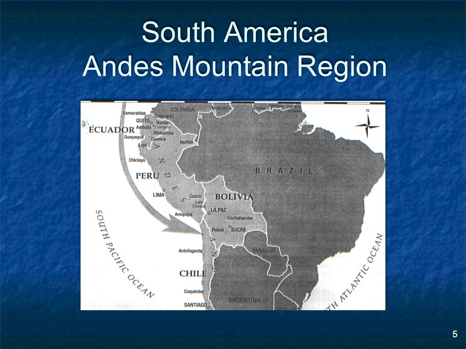 5 South America Andes Mountain Region