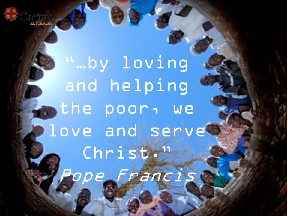 What can we do? Learn about what causes poverty Work together to do something about it!