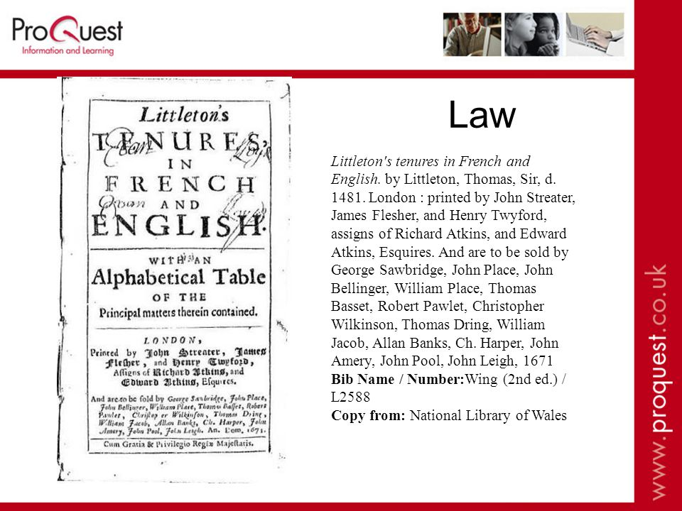 Law Littleton s tenures in French and English. by Littleton, Thomas, Sir, d.