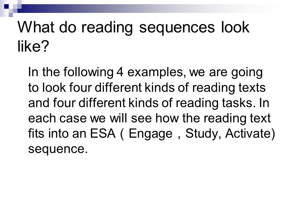 What do reading sequences look like.