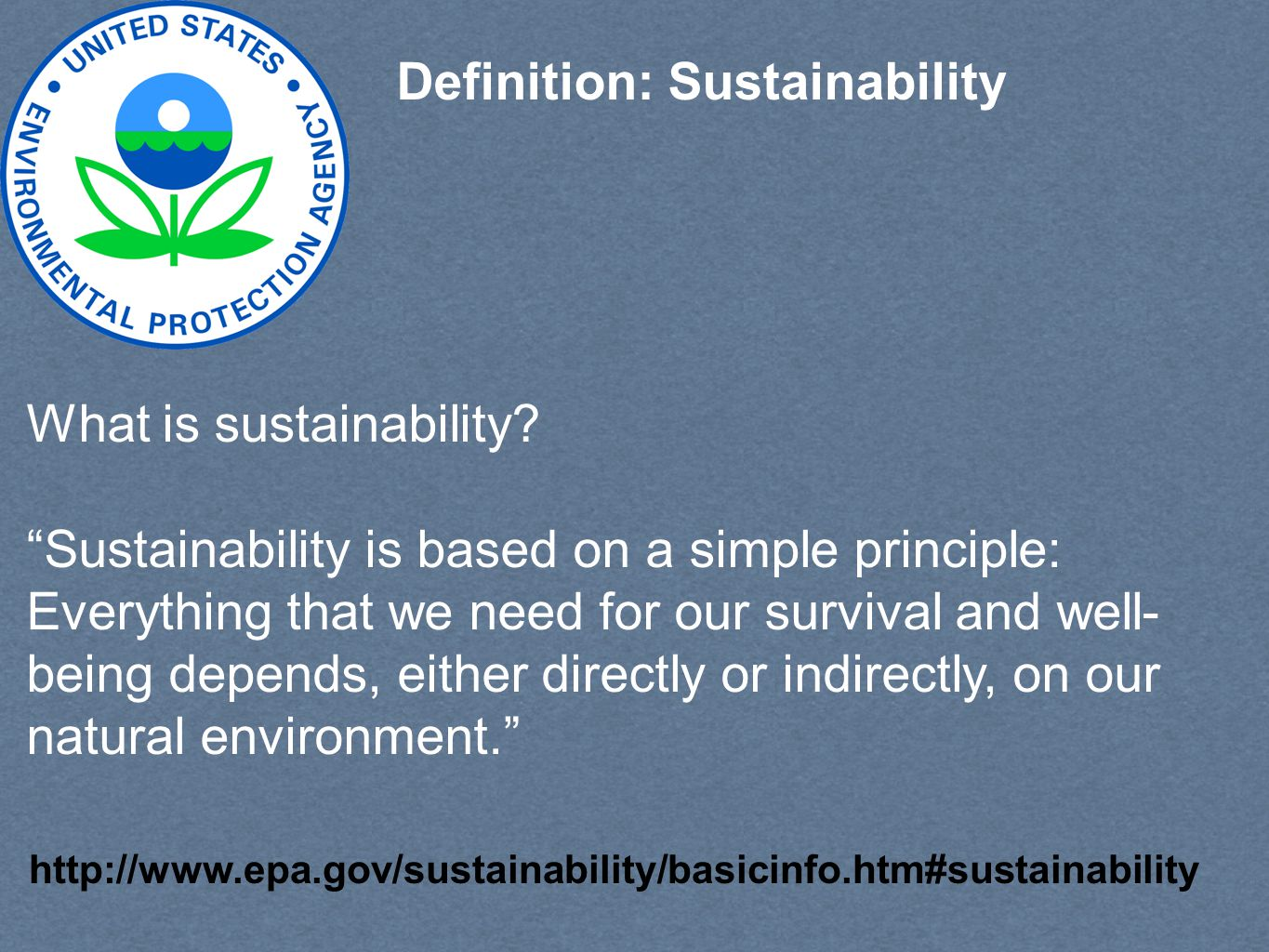 Second Basic Axiom of Sustainability The current state of people is not a morally acceptable endpoint We have reached a state where we are negatively impacting the ability of future generations to live