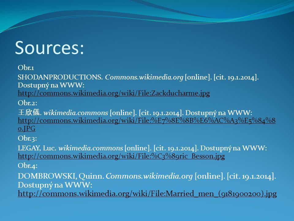 Sources: Obr.1 SHODANPRODUCTIONS. Commons.wikimedia.org [online]. [cit. 19.1.2014]. Dostupný na WWW: http://commons.wikimedia.org/wiki/File:Zackduchar