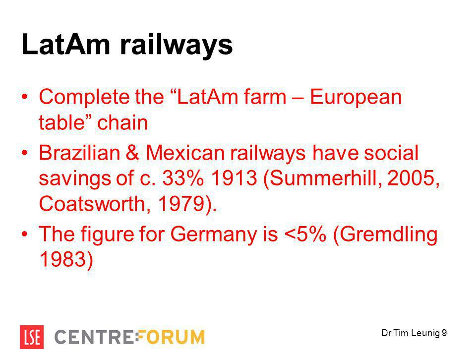 LatAm railways Complete the LatAm farm – European table chain Brazilian & Mexican railways have social savings of c.