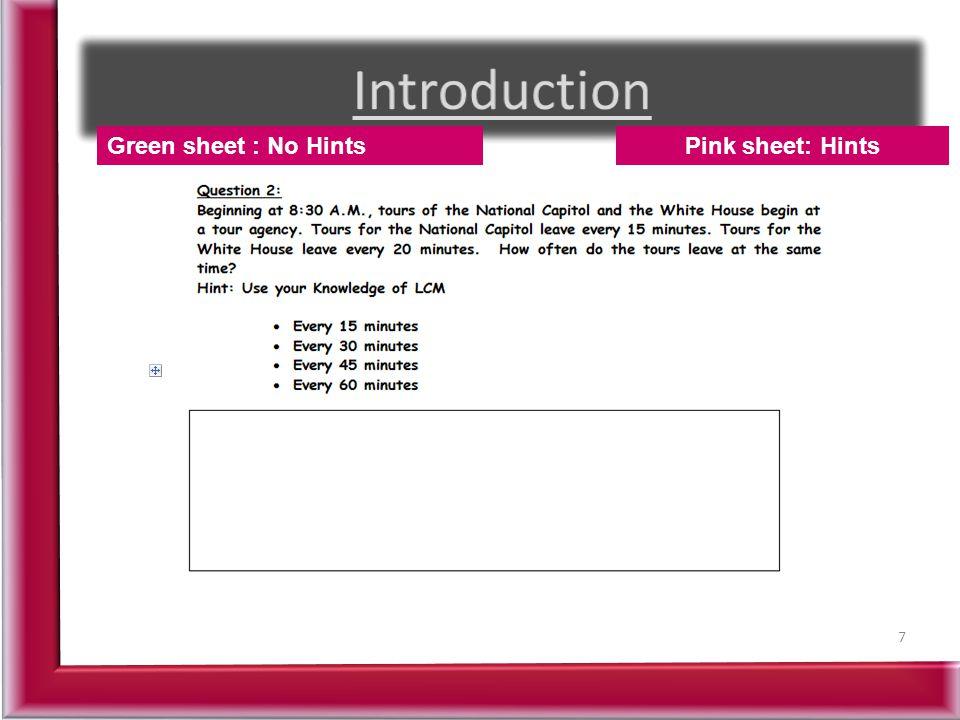 7 Pink sheet: HintsGreen sheet : No Hints