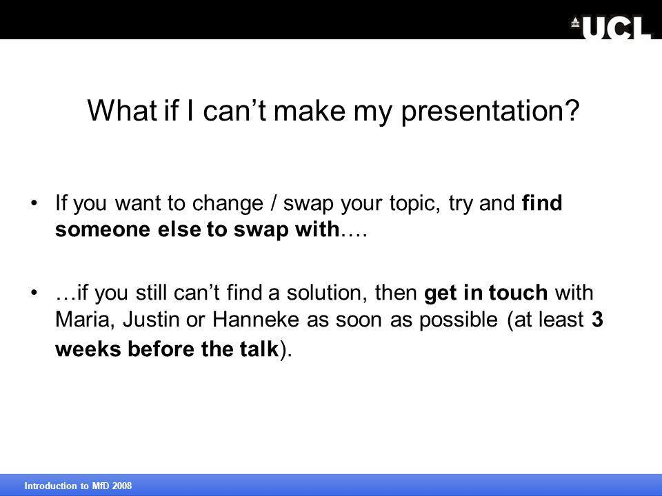 What if I can't make my presentation.