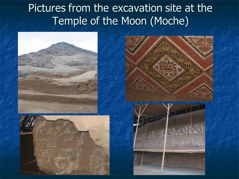 Pictures from the excavation site at the Temple of the Moon (Moche)