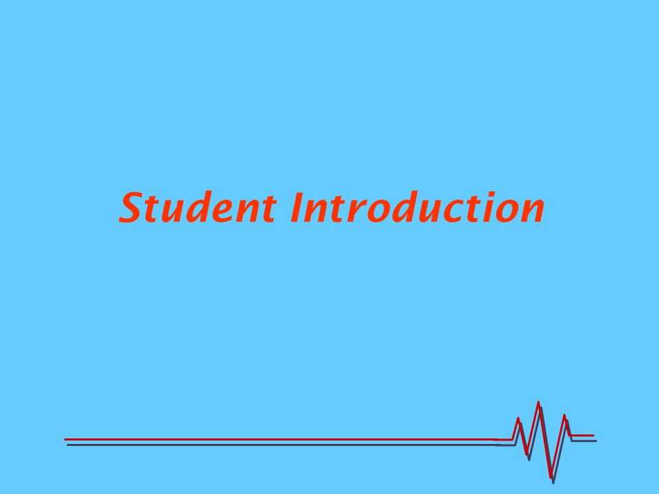 Student Introduction