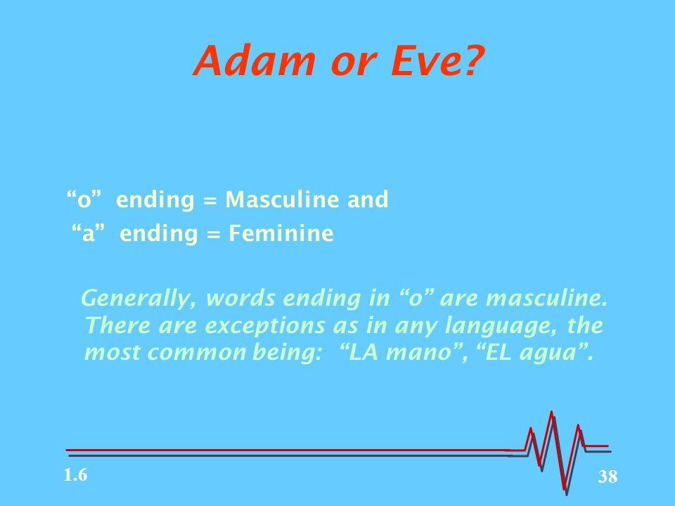 38 Adam or Eve.