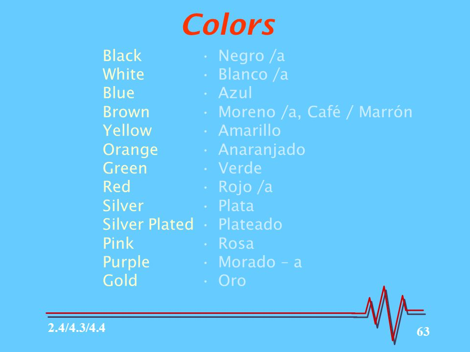 63 Colors Black White Blue Brown Yellow Orange Green Red Silver Silver Plated Pink Purple Gold Negro /a Blanco /a Azul Moreno /a, Café / Marrón Amaril