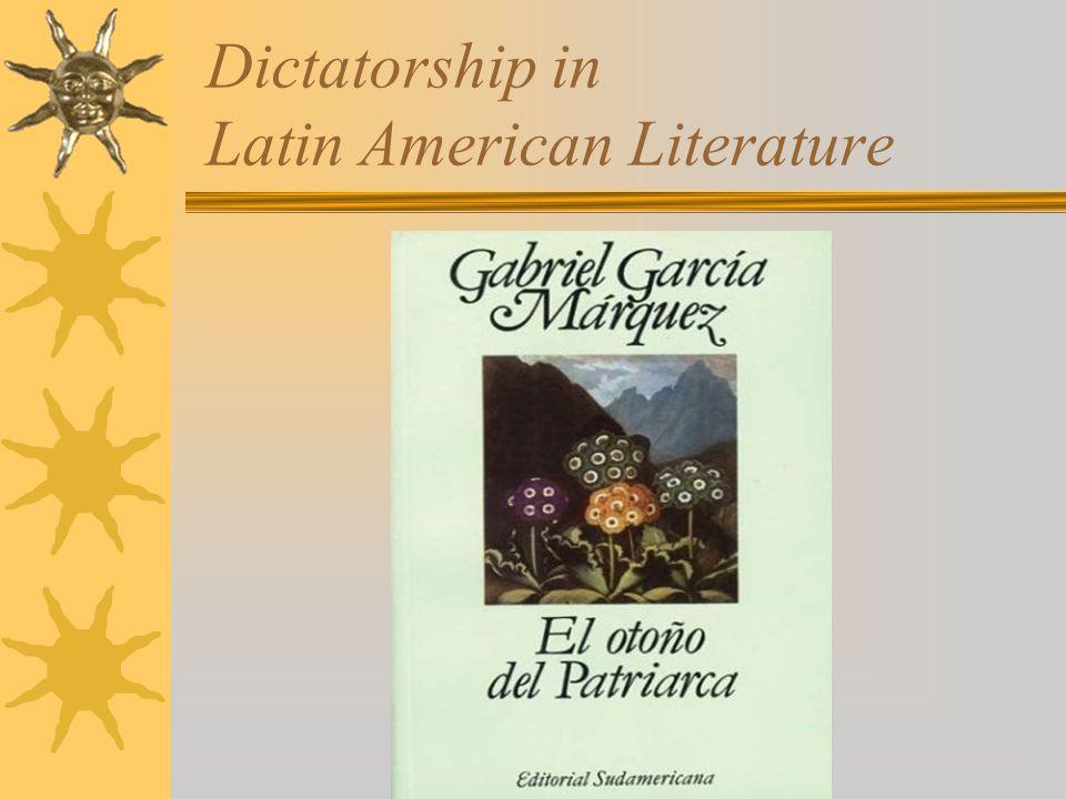 Dictatorship in Latin American Literature