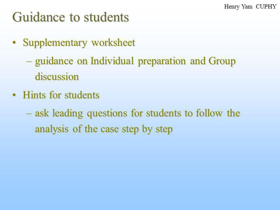 Guidance to students Supplementary worksheetSupplementary worksheet –guidance on Individual preparation and Group discussion Hints for studentsHints f