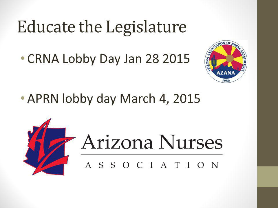Educate the Legislature CRNA Lobby Day Jan 28 2015 APRN lobby day March 4, 2015