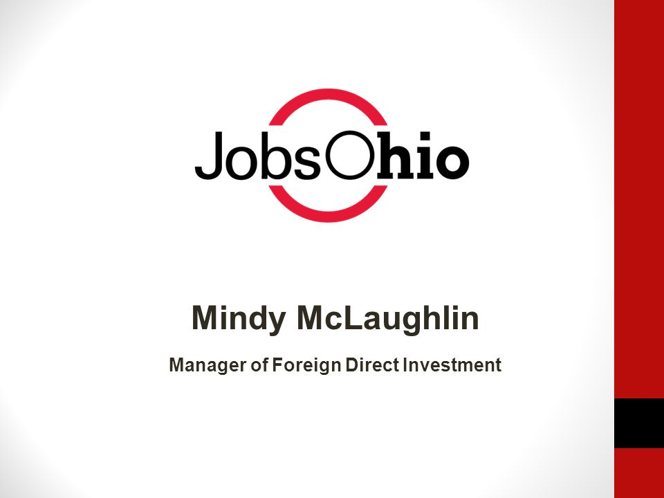 Mindy McLaughlin Manager of Foreign Direct Investment