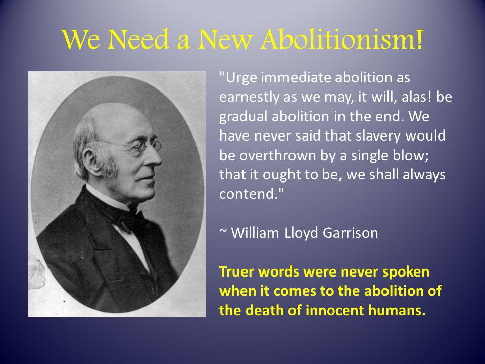 We Need a New Abolitionism!