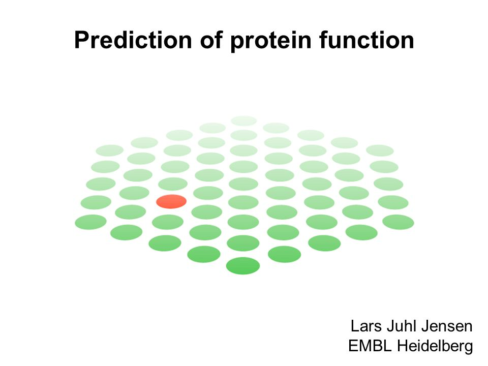 Overview Part 1 –Homology-based transfer of annotation –Function prediction from protein domains Part 2 –Prediction of functional motifs from sequence –Feature-based prediction of protein function Part 3 –Prediction of functional interaction networks