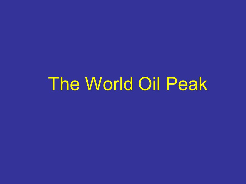 The World Oil Peak