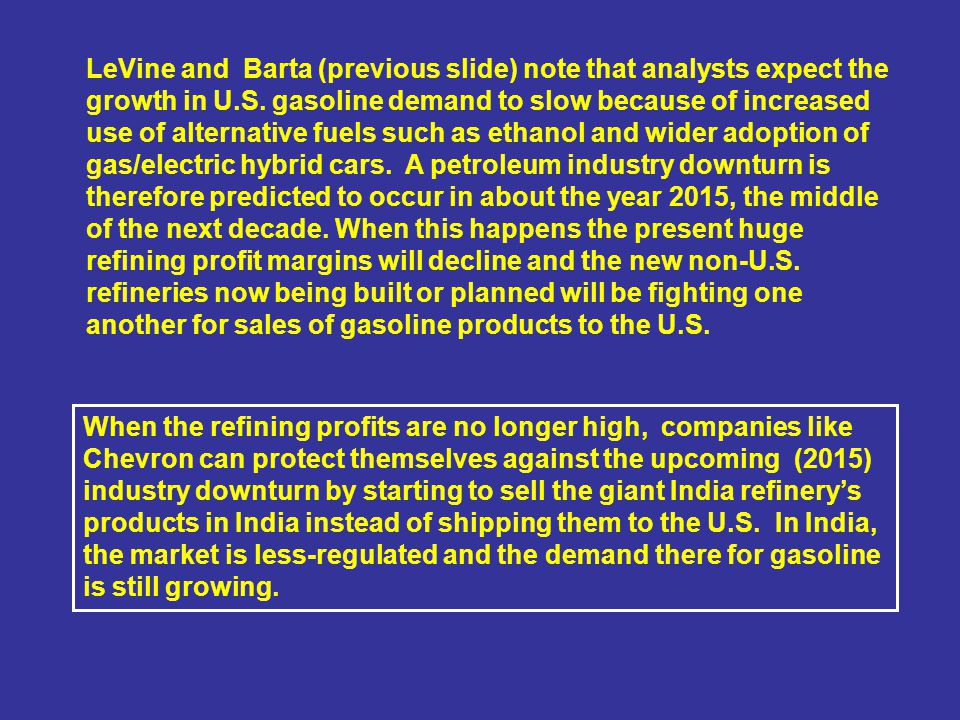 LeVine and Barta (previous slide) note that analysts expect the growth in U.S.