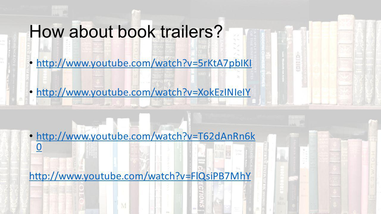 How about book trailers.