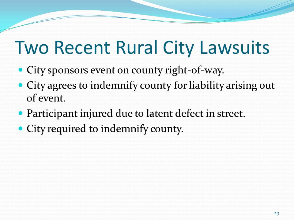 Two Recent Rural City Lawsuits City sponsors event on county right-of-way.