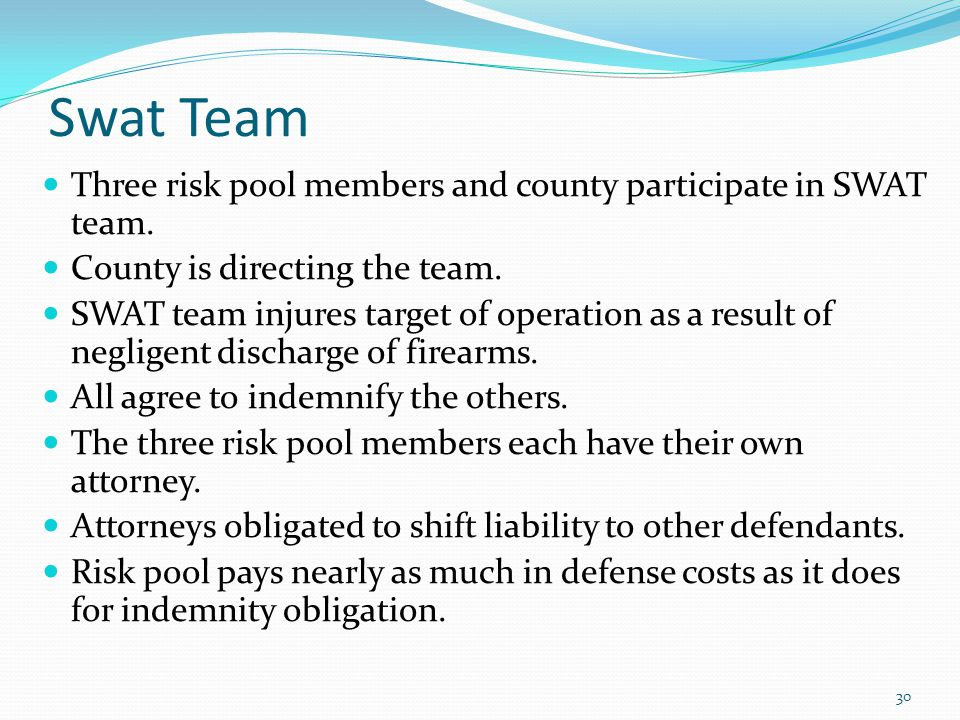 Swat Team Three risk pool members and county participate in SWAT team.