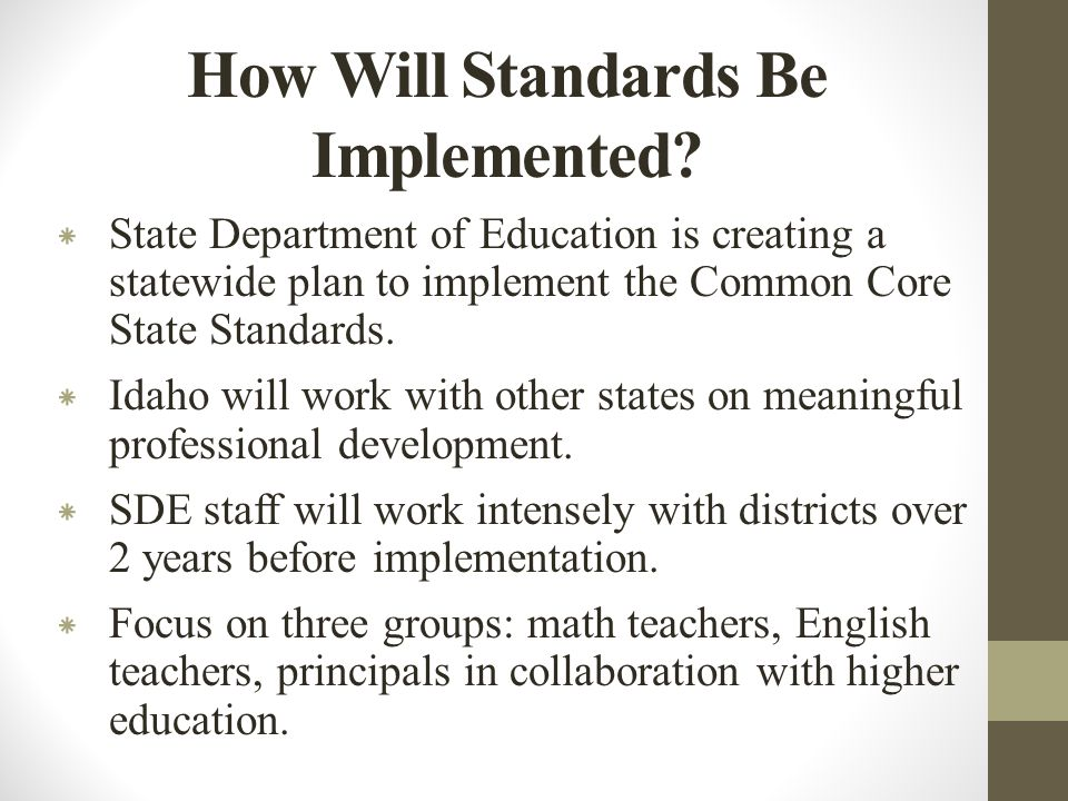 How Will Standards Be Implemented.