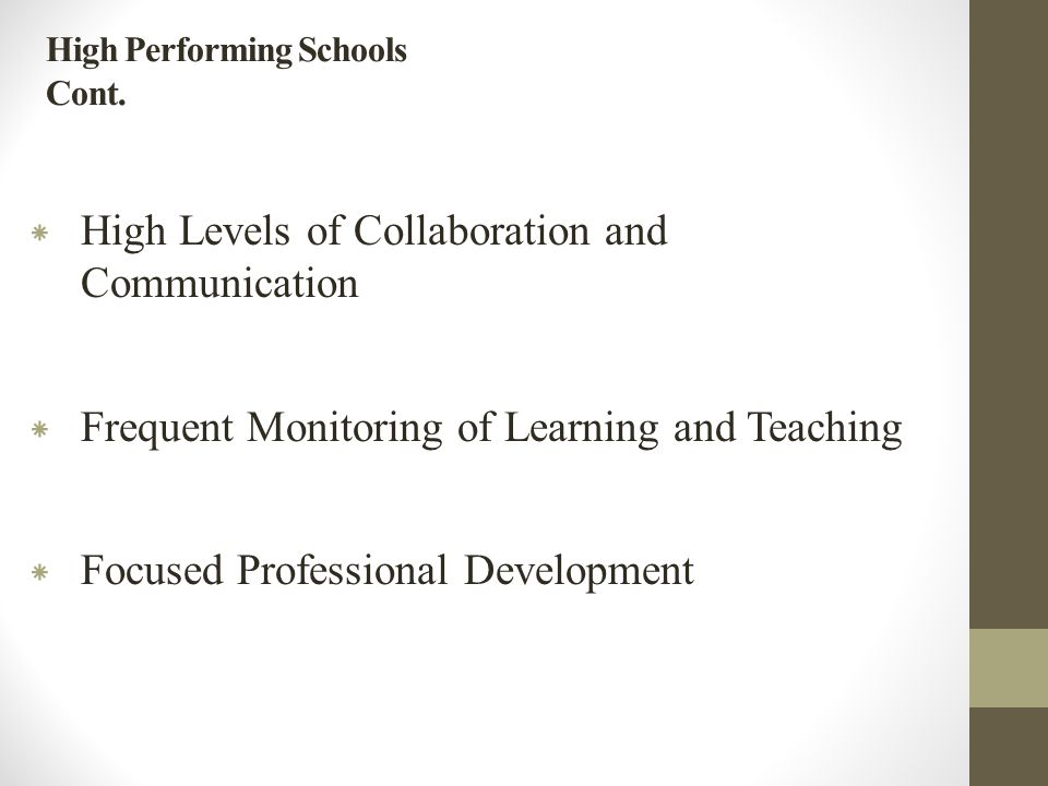 High Performing Schools Cont.