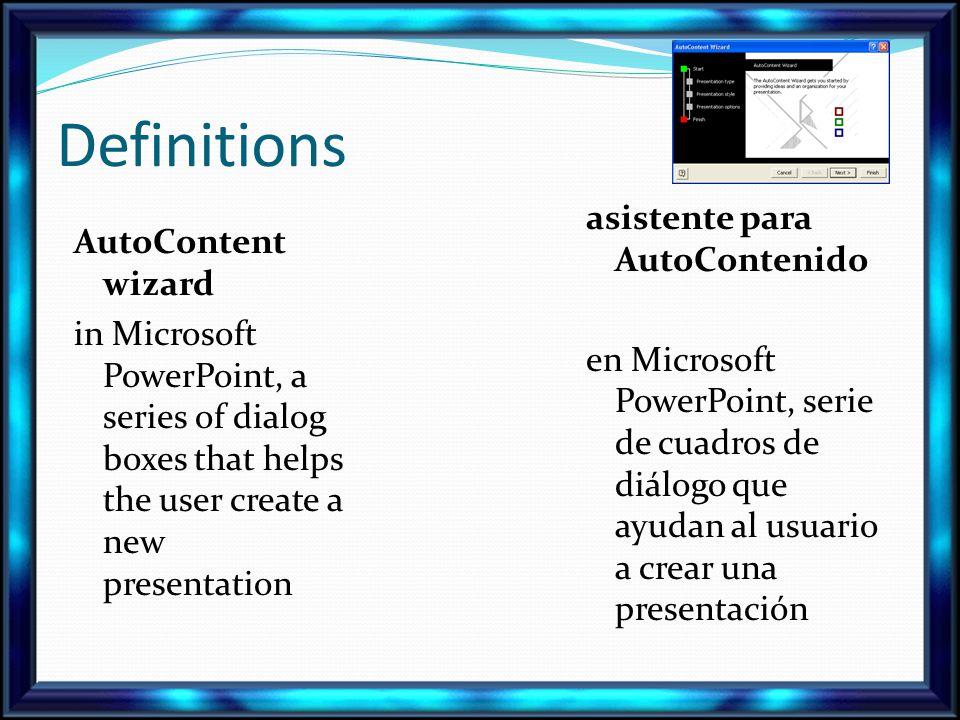 Definitions asistente para AutoContenido en Microsoft PowerPoint, serie de cuadros de diálogo que ayudan al usuario a crear una presentación AutoConte