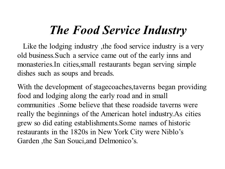 Food Services Independent Chain In-Hotel Fast Food Restaurants Fast Food Restaurants Traditional Restaurants Traditional Restaurants Ethnic Local Cafe
