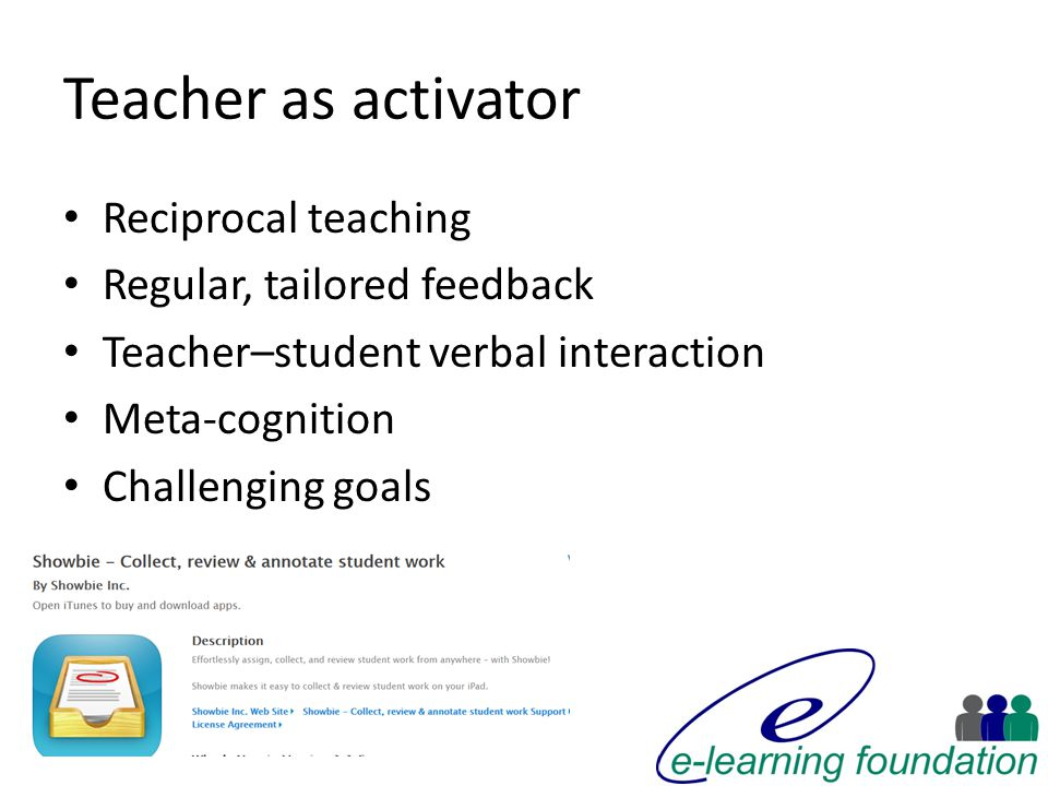 Teacher as activator Reciprocal teaching Regular, tailored feedback Teacher–student verbal interaction Meta-cognition Challenging goals