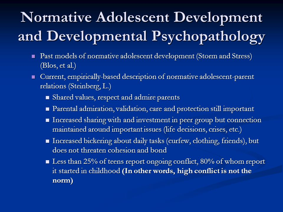 Not only is high adolescent-parent conflict, parental rejection, criticism and neglect not normal, but such processes place adolescents at a higher risk for both depression and suicidal ideation.
