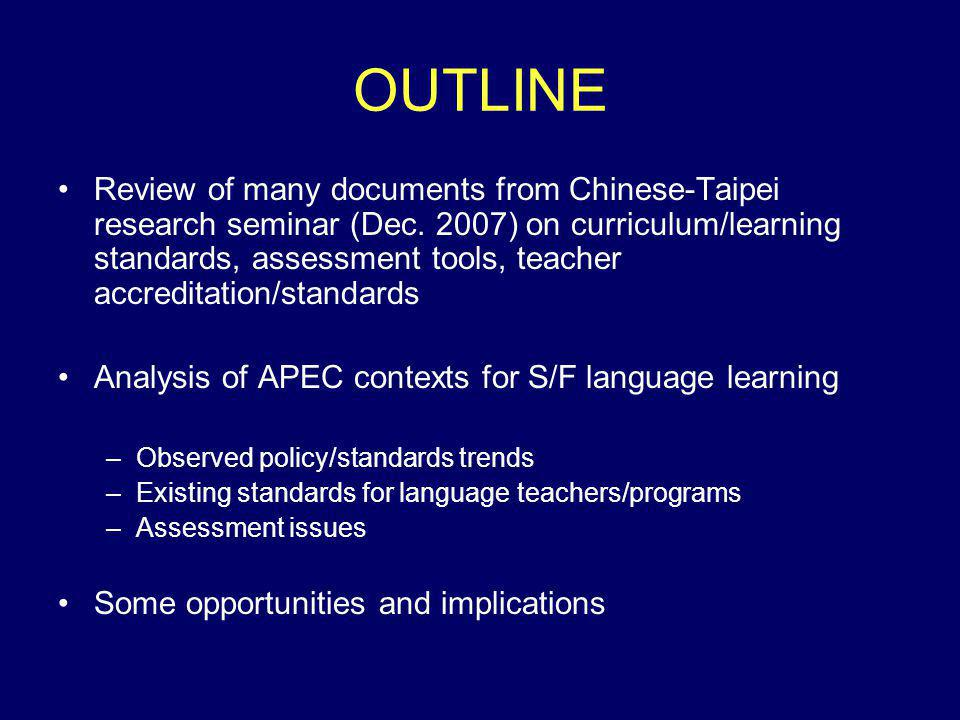 OUTLINE Review of many documents from Chinese-Taipei research seminar (Dec.