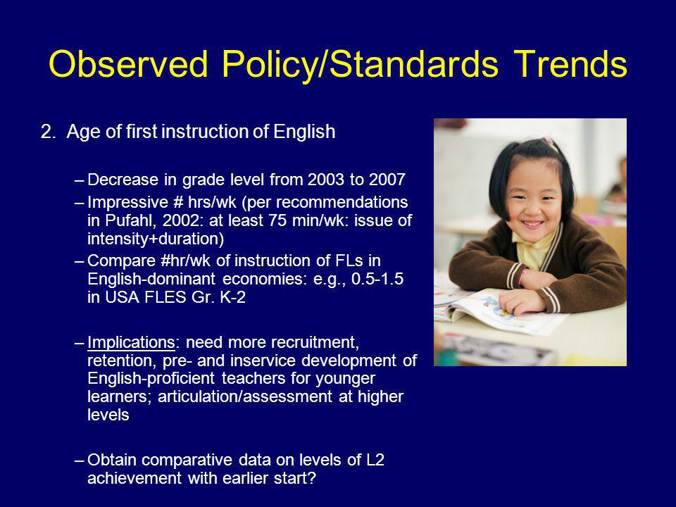 Observed Policy/Standards Trends 2.
