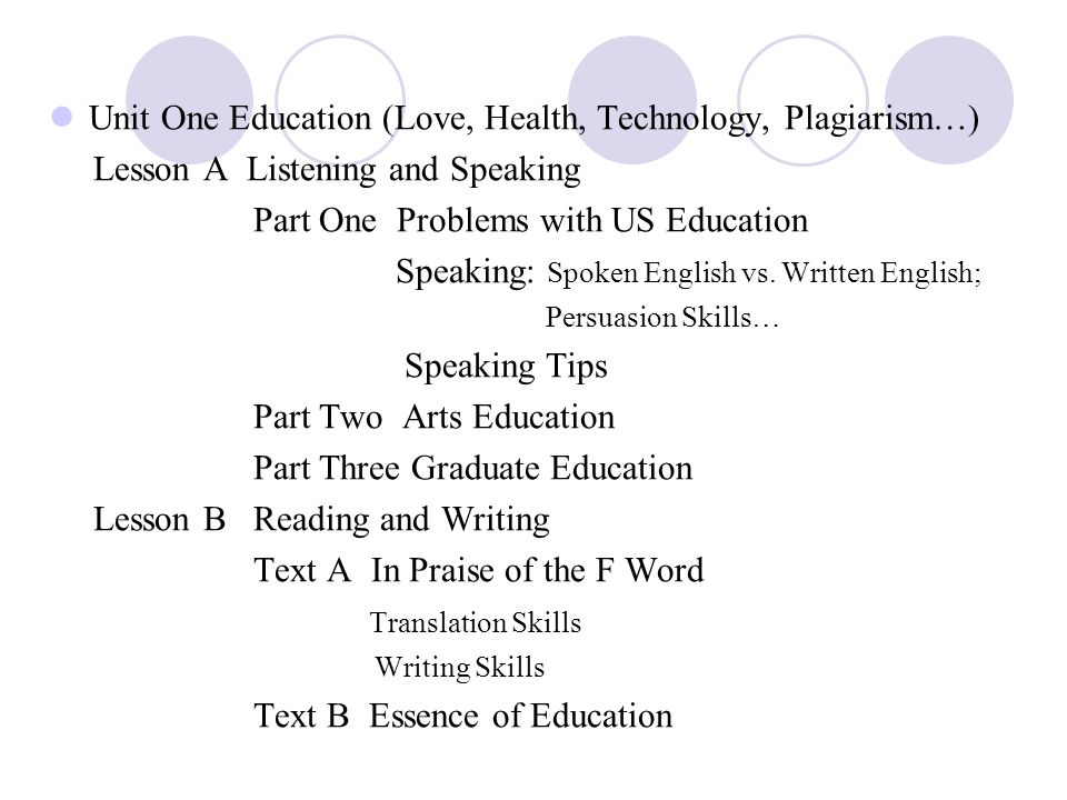 Unit One Education (Love, Health, Technology, Plagiarism…) Lesson A Listening and Speaking Part One Problems with US Education Speaking: Spoken Englis