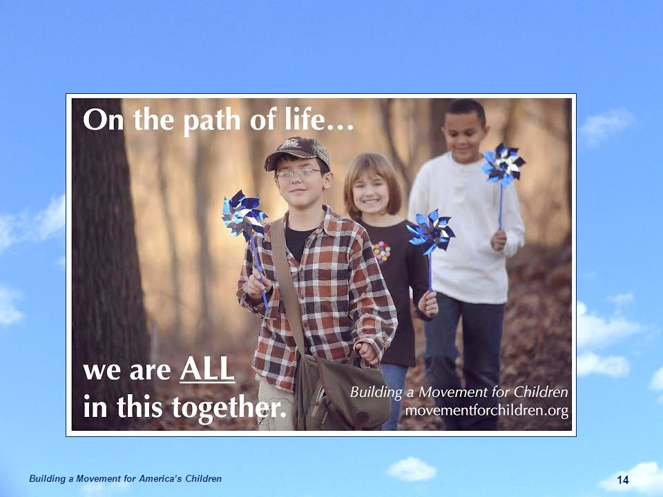 Building a Movement for America's Children 14