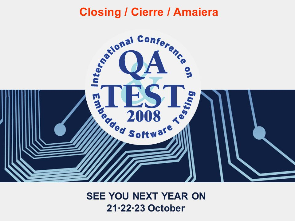 SEE YOU NEXT YEAR ON 21·22·23 October Closing / Cierre / Amaiera