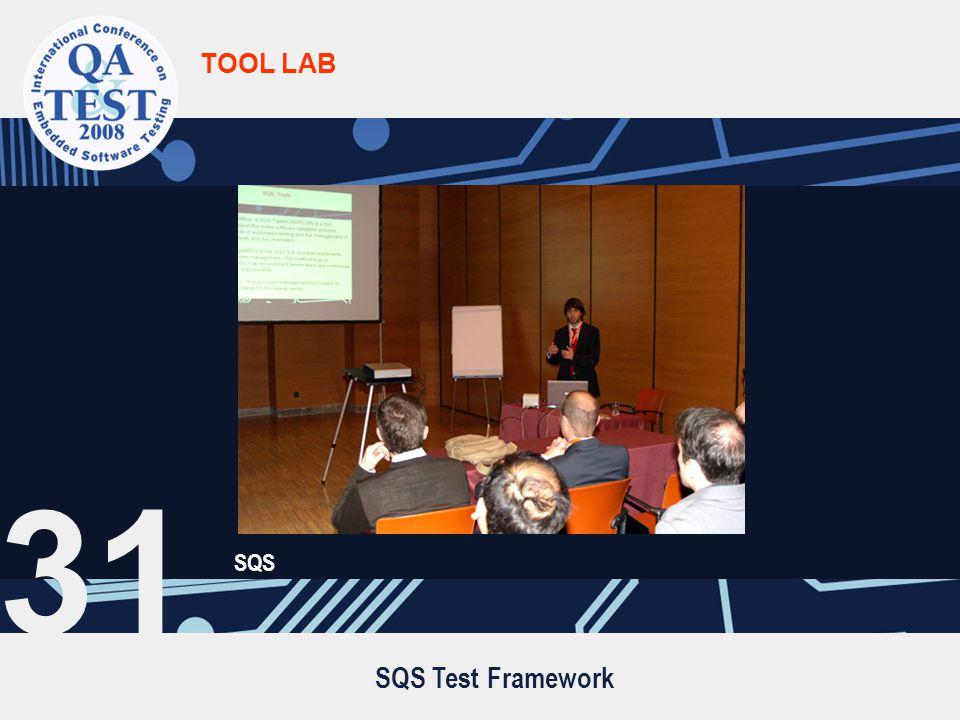 SQS Test Framework TOOL LAB SQS 31