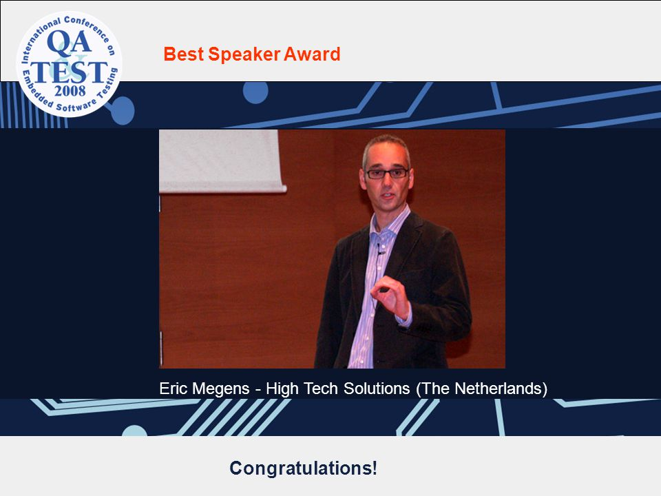Best Speaker Award Eric Megens - High Tech Solutions (The Netherlands) Congratulations!