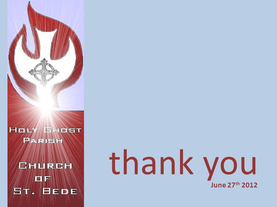 thank you June 27 th 2012