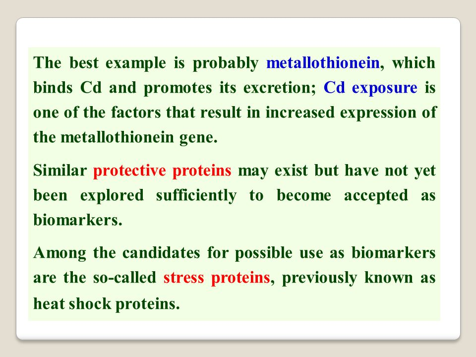 The best example is probably metallothionein, which binds Cd and promotes its excretion; Cd exposure is one of the factors that result in increased ex