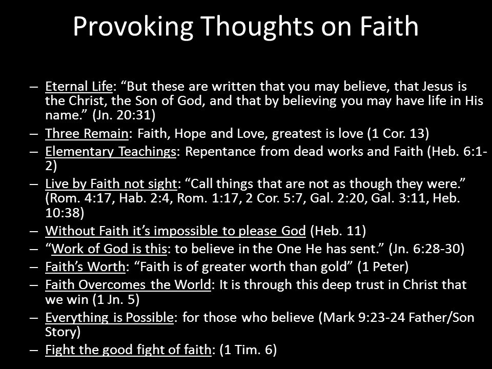 What is Faith.– Heb.