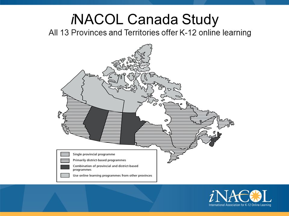 iNACOL Canada Study All 13 Provinces and Territories offer K-12 online learning