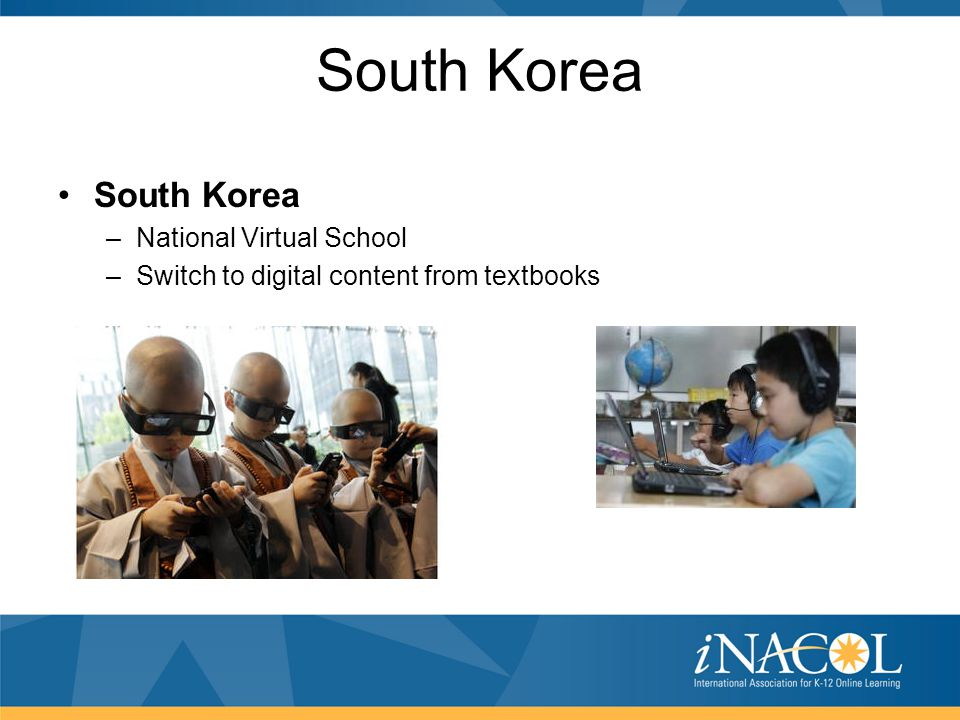 South Korea –National Virtual School –Switch to digital content from textbooks