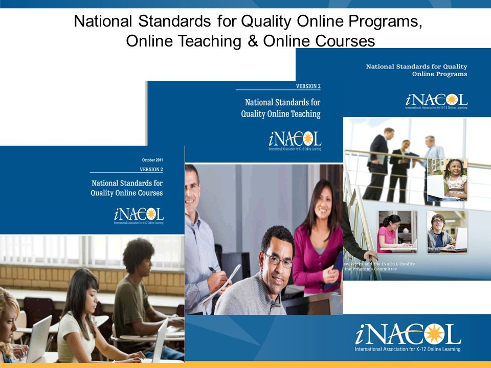 National Standards for Quality Online Programs, Online Teaching & Online Courses