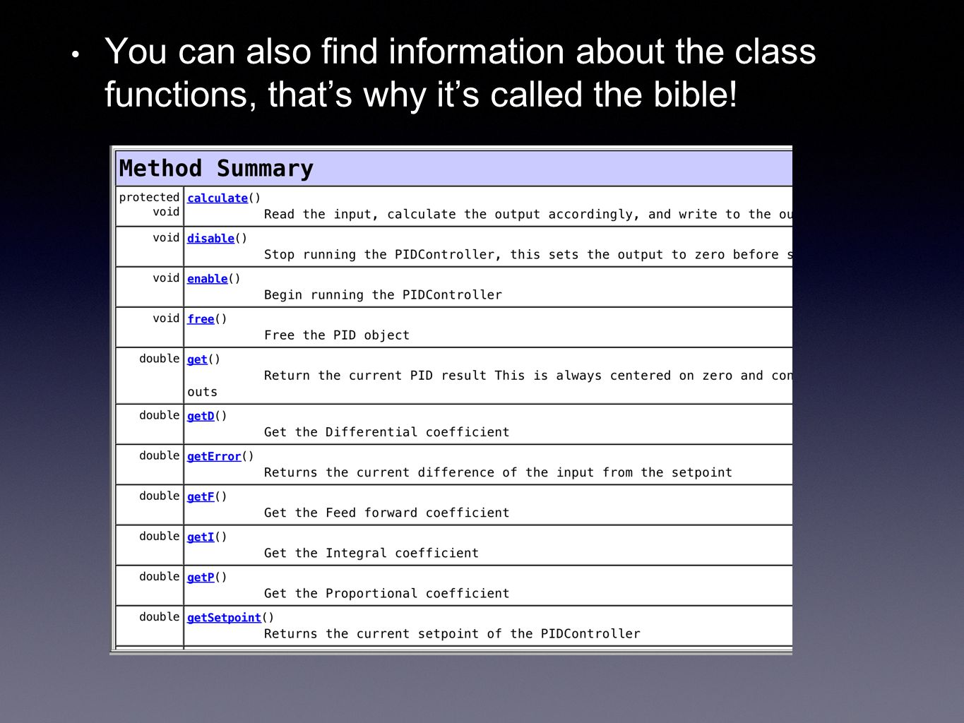 You can also find information about the class functions, that's why it's called the bible!