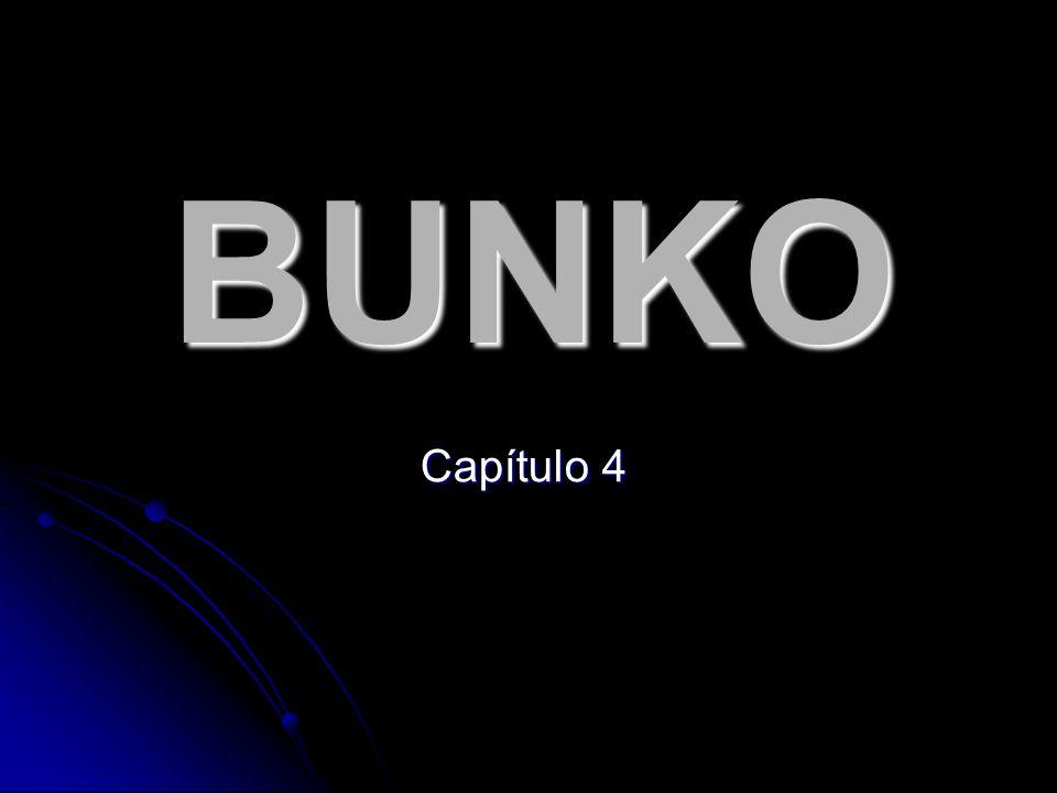 BUNKO Capítulo 4