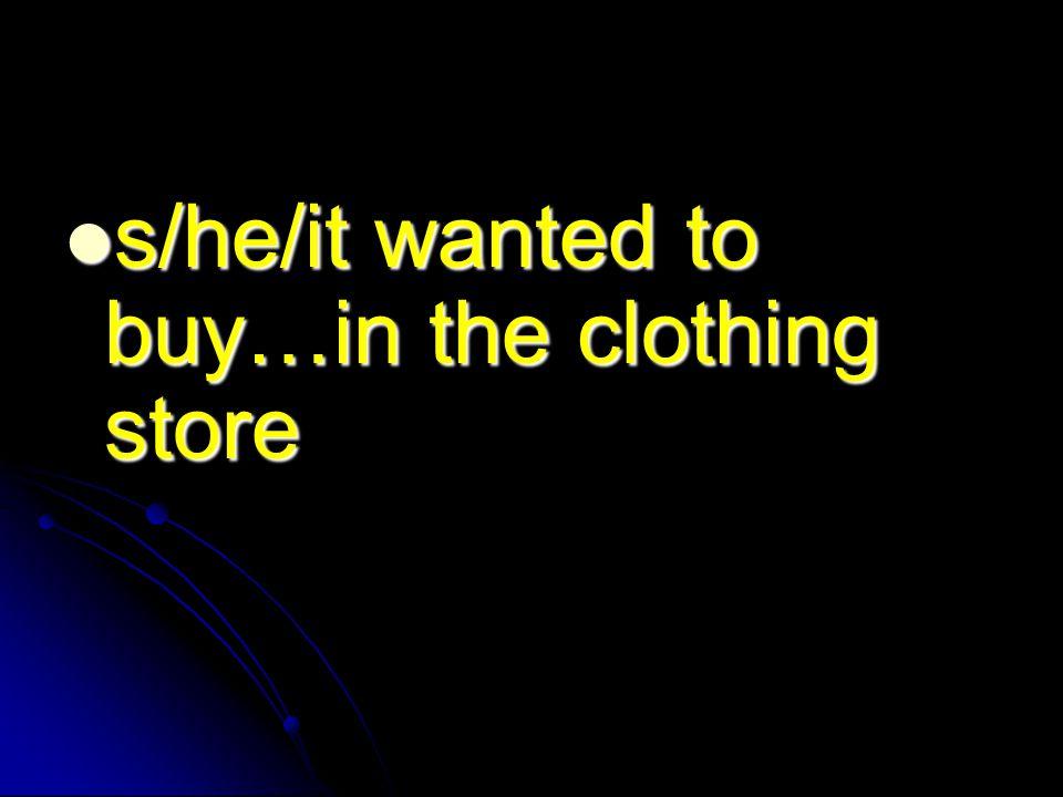 Decide ir a una tienda para comprar… Decide ir a una tienda para comprar…