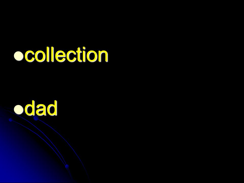 collection collection dad dad